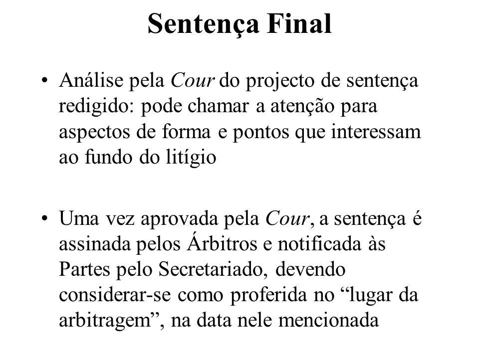 Sentença Final Análise pela Cour do projecto de sentença redigido: pode chamar a atenção para aspectos de forma e pontos que interessam ao fundo do li