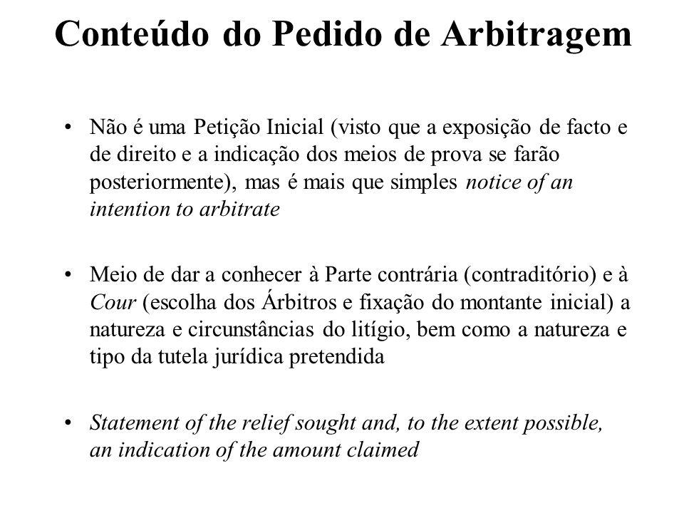 Conteúdo do Pedido de Arbitragem Não é uma Petição Inicial (visto que a exposição de facto e de direito e a indicação dos meios de prova se farão post