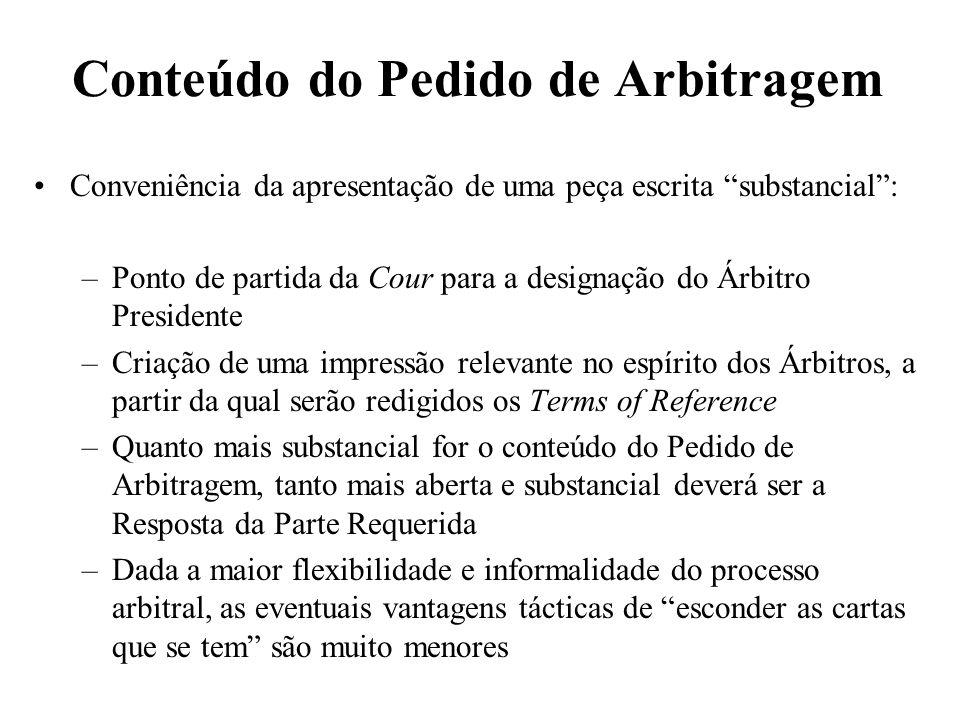 Conteúdo do Pedido de Arbitragem Conveniência da apresentação de uma peça escrita substancial: –Ponto de partida da Cour para a designação do Árbitro