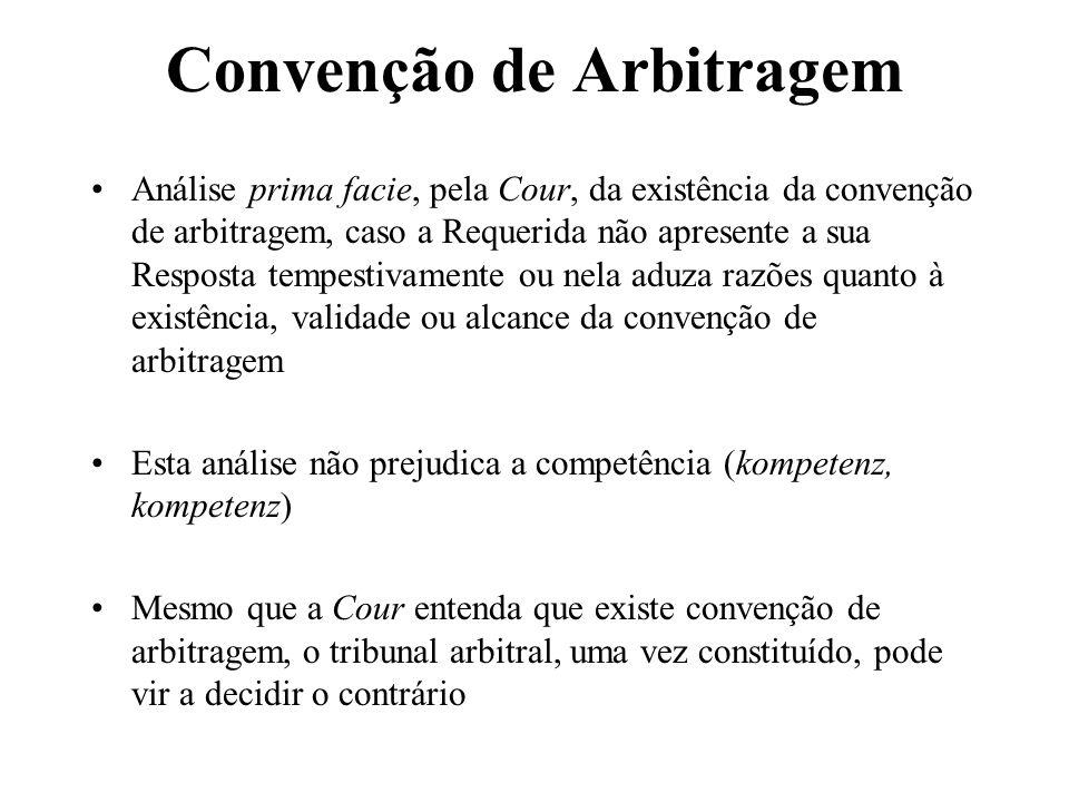 Convenção de Arbitragem Análise prima facie, pela Cour, da existência da convenção de arbitragem, caso a Requerida não apresente a sua Resposta tempes