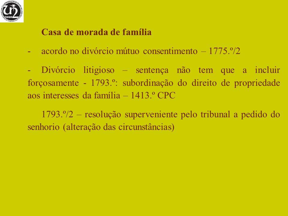 Casa de morada de família -acordo no divórcio mútuo consentimento – 1775.º/2 -Divórcio litigioso – sentença não tem que a incluir forçosamente - 1793.