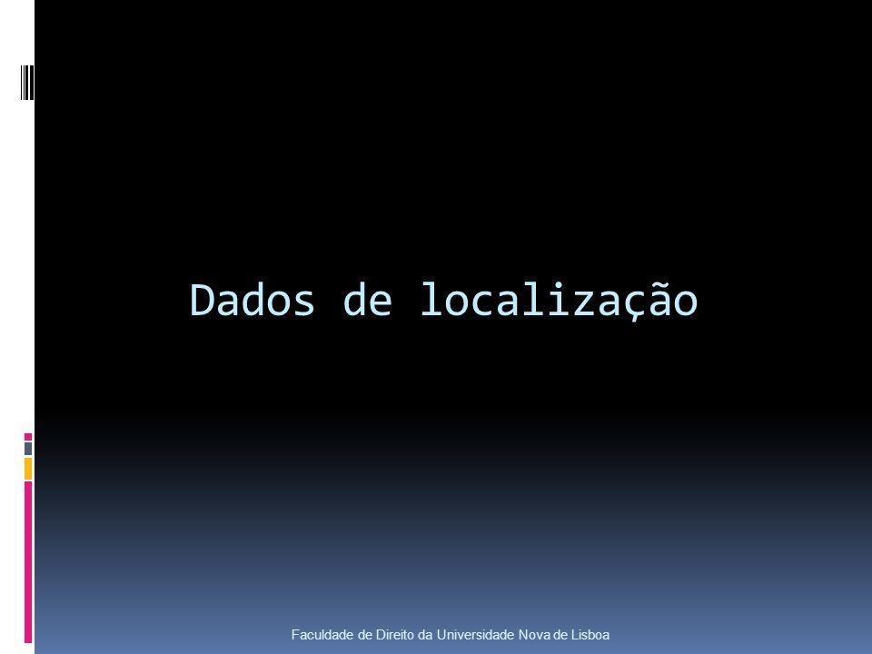 Dados de localização Faculdade de Direito da Universidade Nova de Lisboa