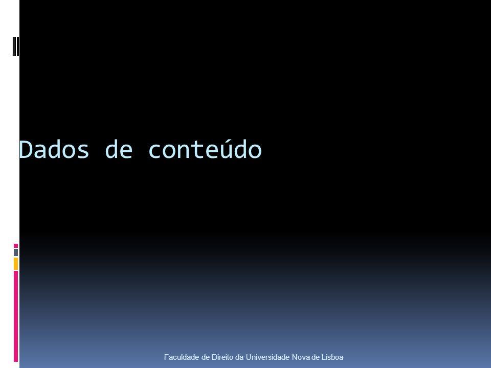 Dados de conteúdo Faculdade de Direito da Universidade Nova de Lisboa