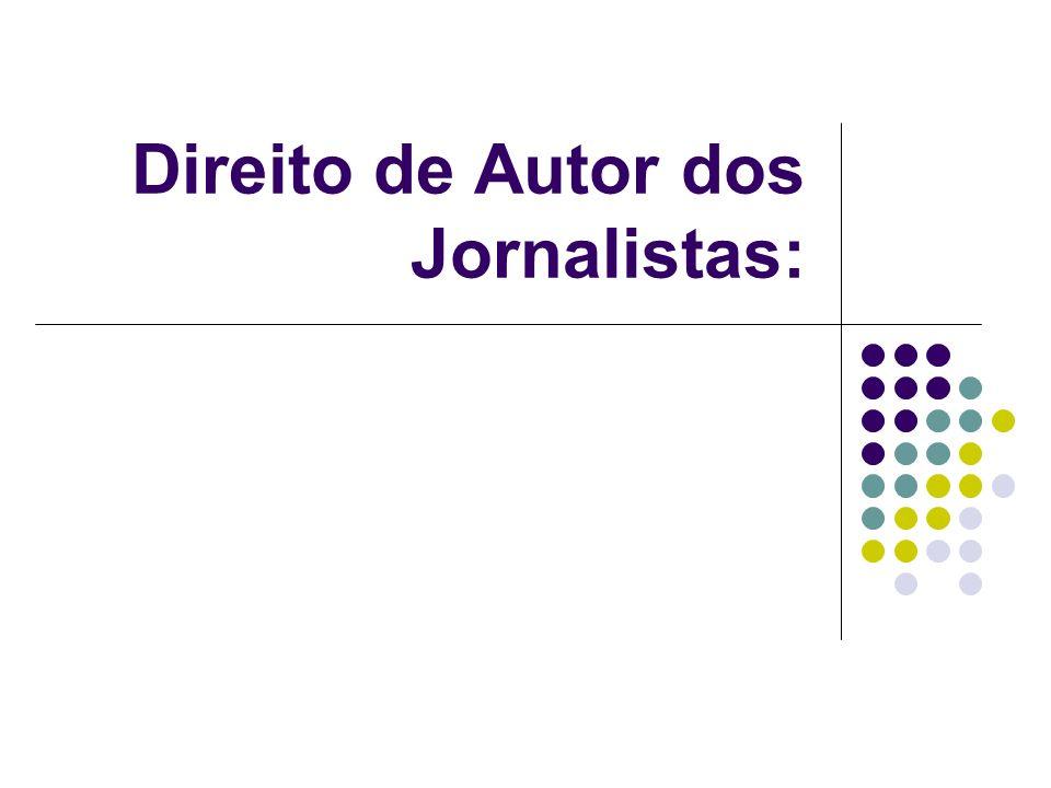 Direito de Autor dos Jornalistas: