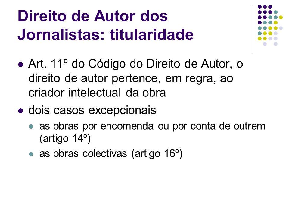 Direito de Autor dos Jornalistas: titularidade Art.