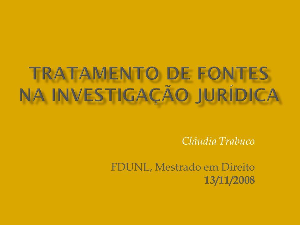 Cláudia Trabuco FDUNL, Mestrado em Direito 13/11/2008