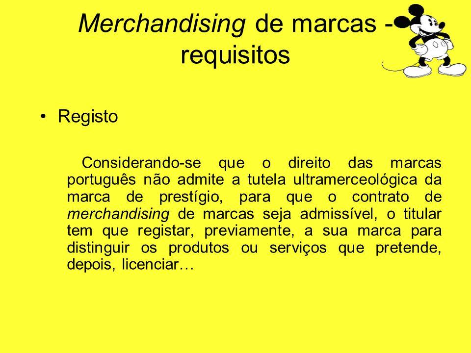 Registo Considerando-se que o direito das marcas português não admite a tutela ultramerceológica da marca de prestígio, para que o contrato de merchan