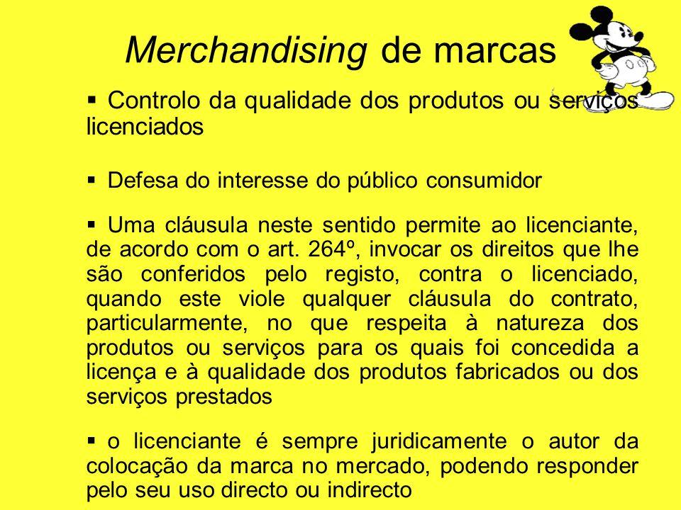Controlo da qualidade dos produtos ou serviços licenciados Defesa do interesse do público consumidor Uma cláusula neste sentido permite ao licenciante
