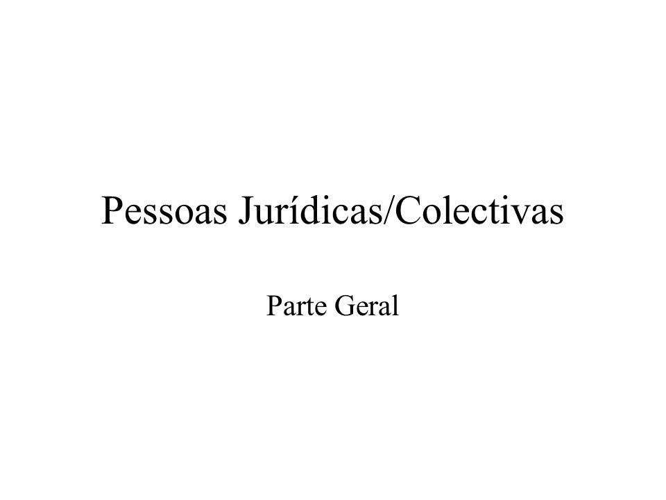 Pessoas Jurídicas/Colectivas Parte Geral