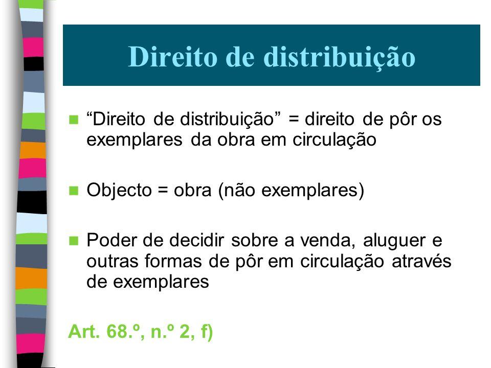 Artigo 3.º, n.º 1, a) – Obra originária e derivada (ambas originais) Regime - artigo 3.º, n.º 2 Autorização para transformação tem implícita autorizaç