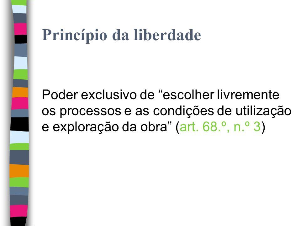 Princípios: Liberdade Não taxatividade; Independência das faculdades; Ausência de sistema de classificação.