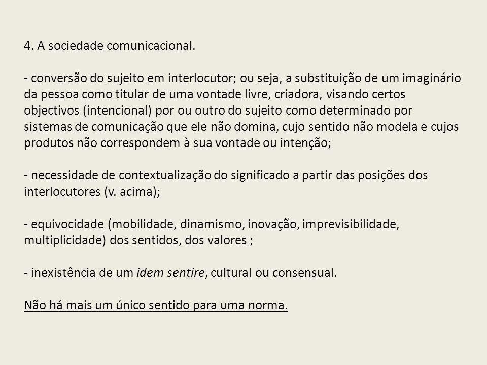 4. A sociedade comunicacional.