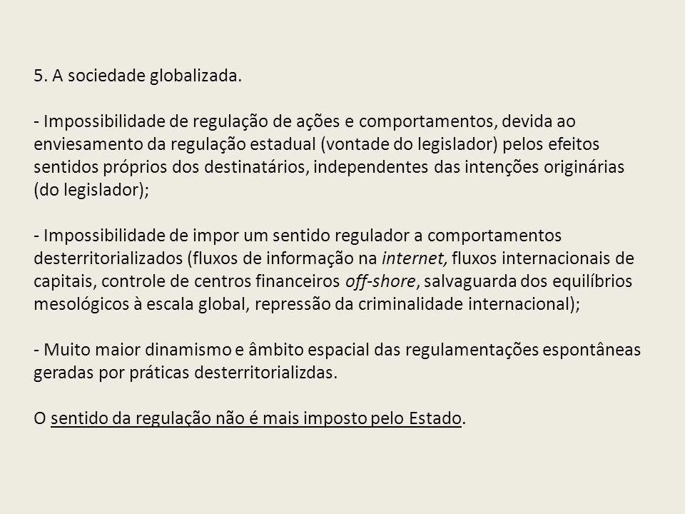 5. A sociedade globalizada.