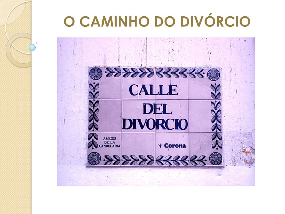 O CAMINHO DO DIVÓRCIO