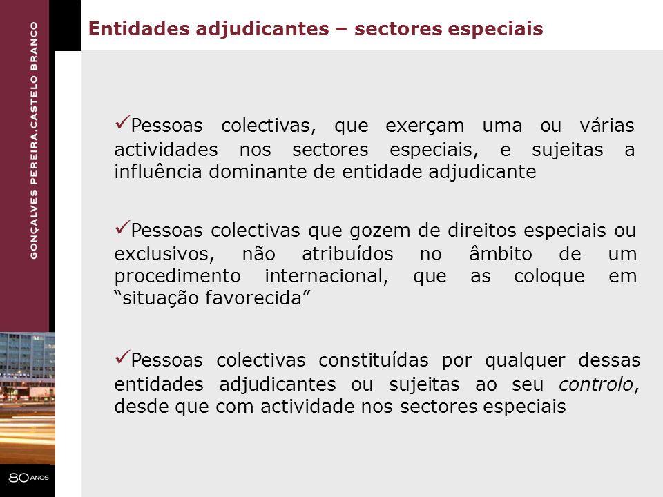 Pessoas colectivas, que exerçam uma ou várias actividades nos sectores especiais, e sujeitas a influência dominante de entidade adjudicante Pessoas co