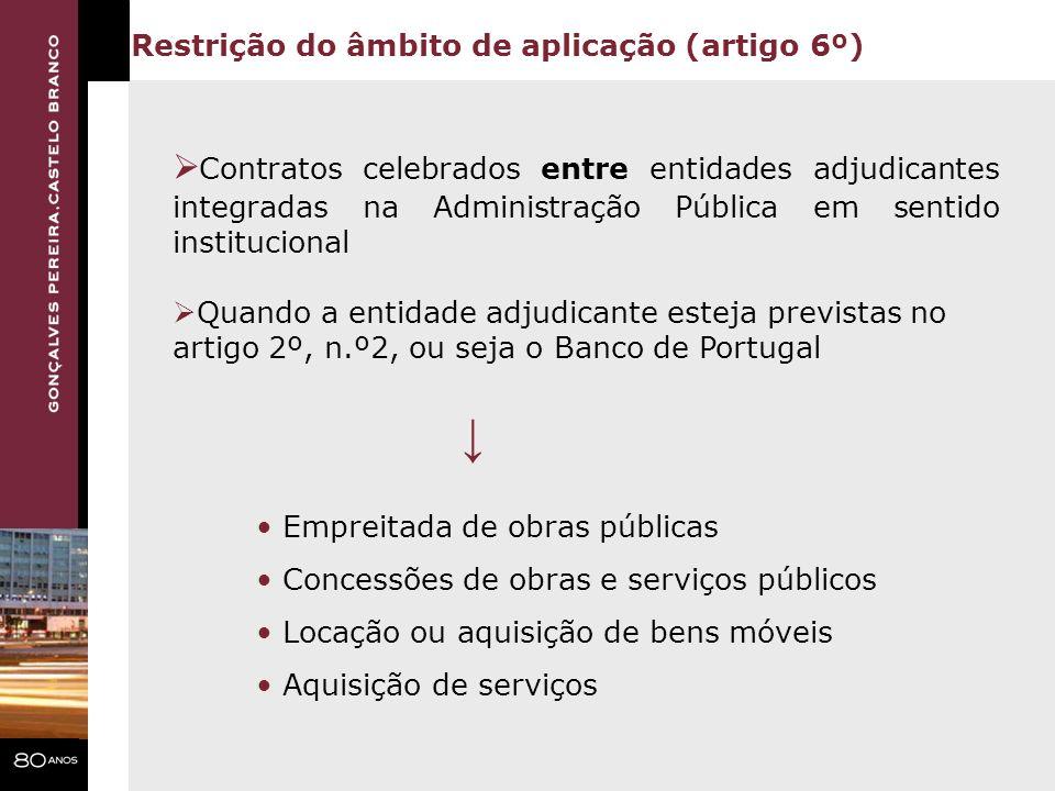 Contratos celebrados entre entidades adjudicantes integradas na Administração Pública em sentido institucional Quando a entidade adjudicante esteja pr