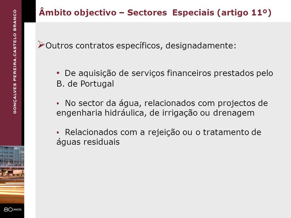 De aquisição de serviços financeiros prestados pelo B. de Portugal No sector da água, relacionados com projectos de engenharia hidráulica, de irrigaçã