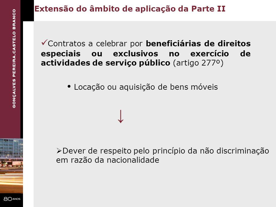 Contratos a celebrar por beneficiárias de direitos especiais ou exclusivos no exercício de actividades de serviço público (artigo 277º) Extensão do âm