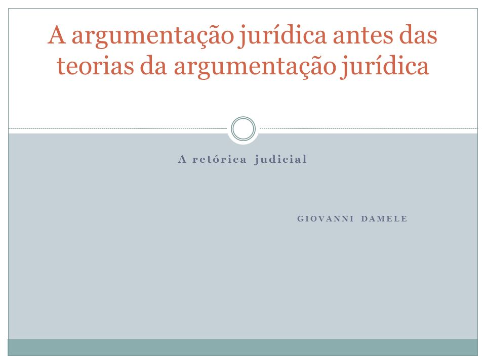 H. Lausberg, Elementos de Retórica Literária A retórica judicial A téoria da elaboração
