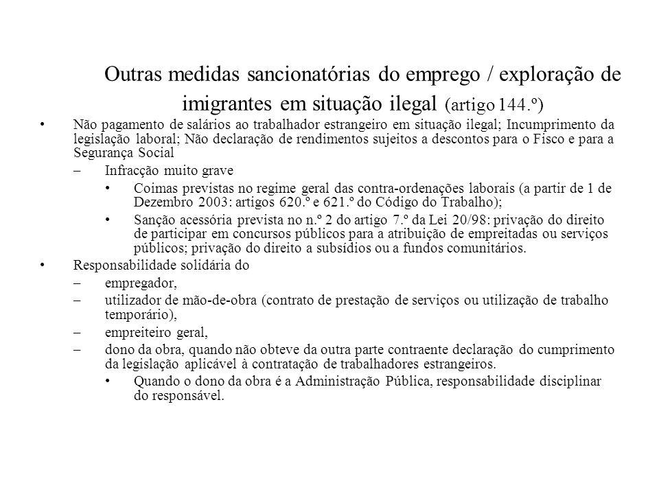 Outras medidas sancionatórias do emprego / exploração de imigrantes em situação ilegal (artigo 144.º) Não pagamento de salários ao trabalhador estrang