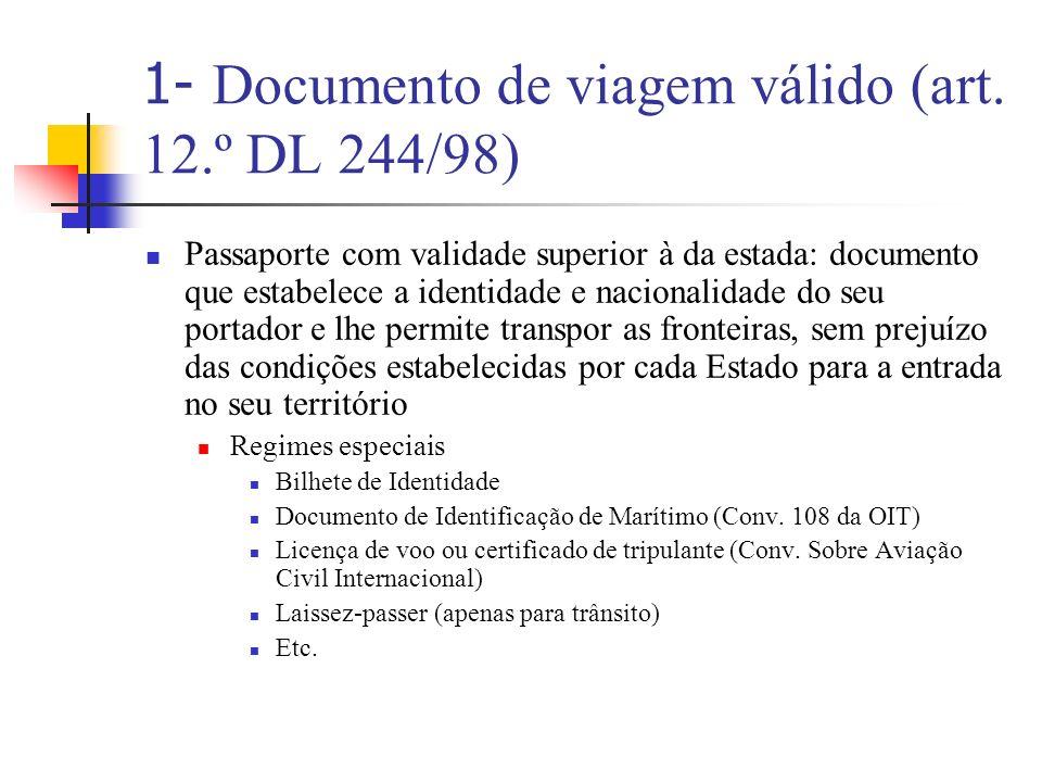 Regimes especiais de entrada de estrangeiros Nacionais de Estados, cujos nacionais estão isentos da obrigação de visto (até 3 meses) Regulamento n.º 539/2001, de 15 de Março de 2001 (Ex.