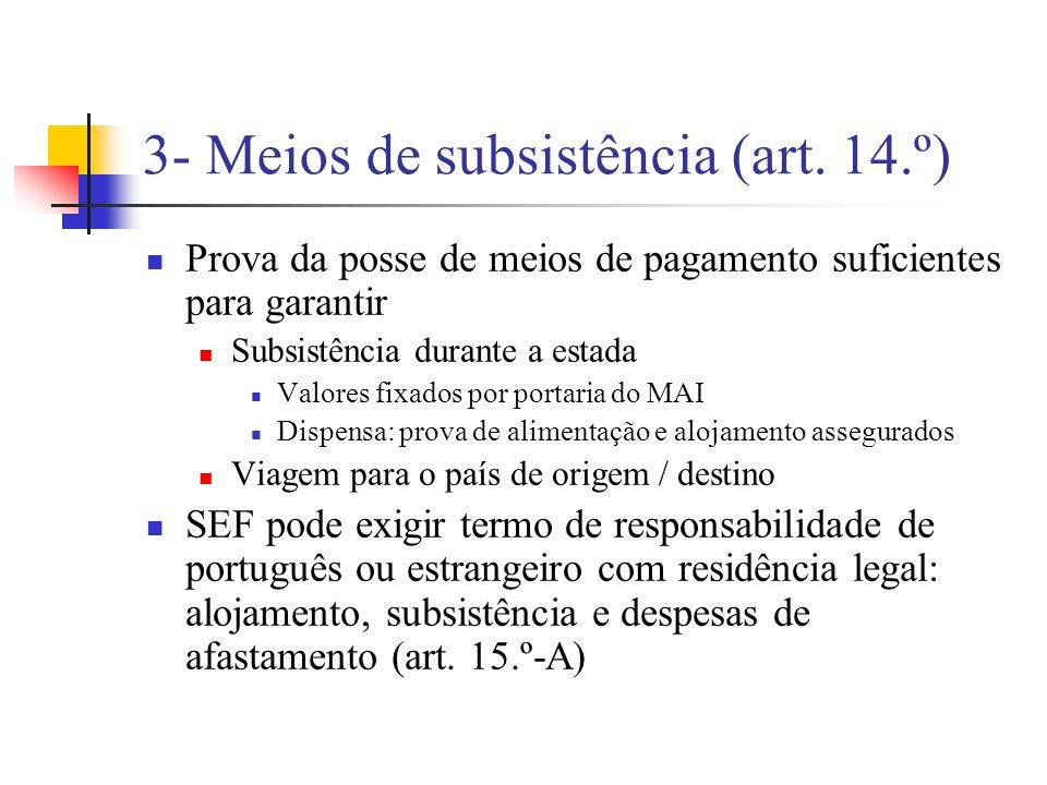4- Finalidade e condições de estada (art.