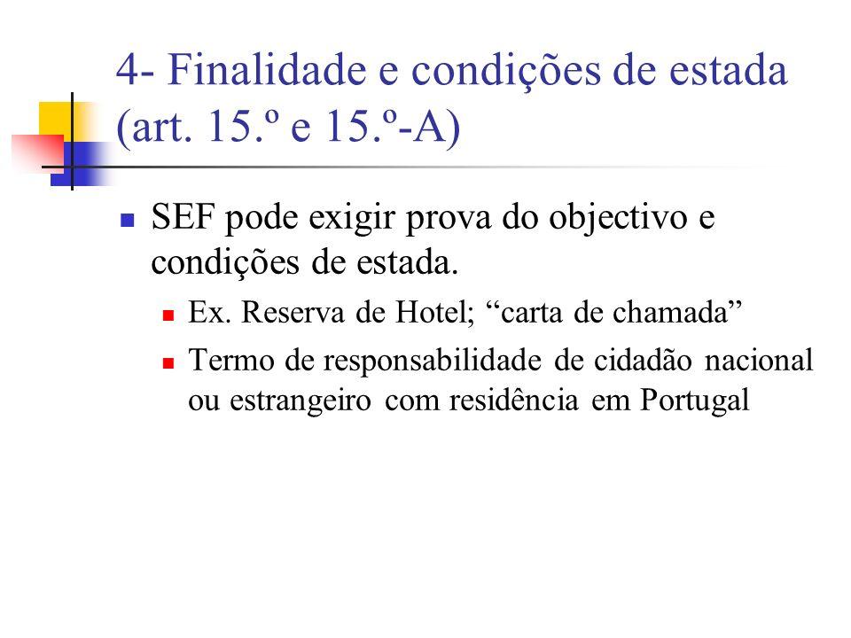 5- Não Indicação para efeitos de não admissão (art.