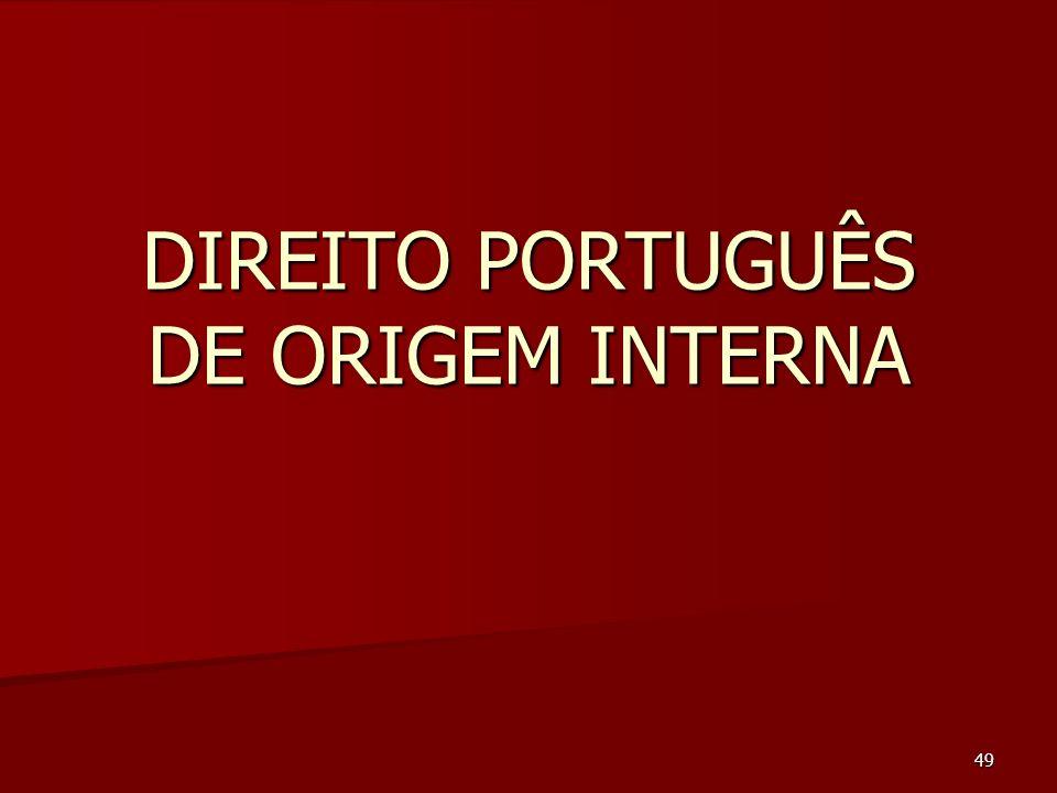 49 DIREITO PORTUGUÊS DE ORIGEM INTERNA