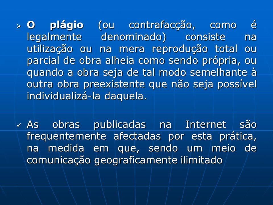 O plágio (ou contrafacção, como é legalmente denominado) consiste na utilização ou na mera reprodução total ou parcial de obra alheia como sendo própr