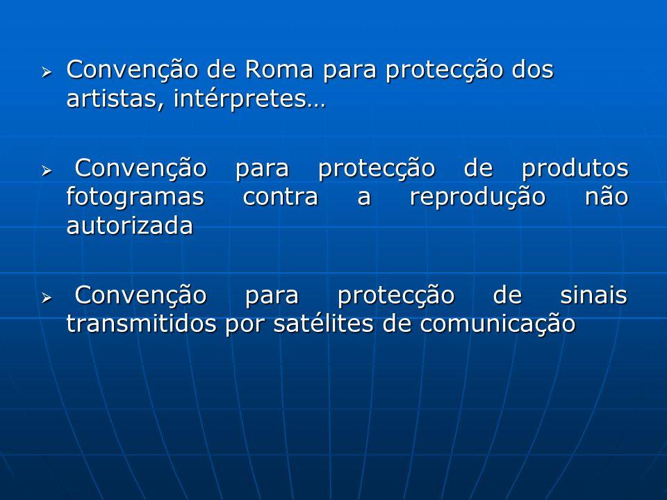 Convenção de Roma para protecção dos artistas, intérpretes… Convenção de Roma para protecção dos artistas, intérpretes… Convenção para protecção de pr