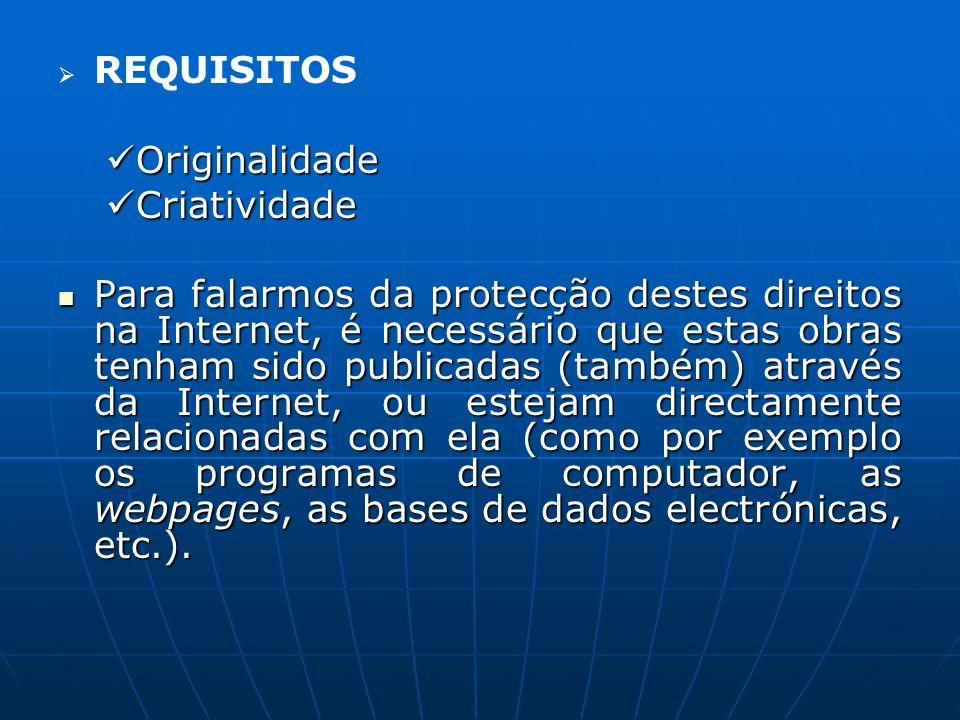 Legislação nacional CDADC – Código do Direito de Autor e dos Direitos Conexos.