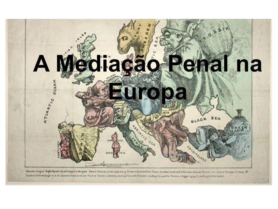 A Mediação Penal na Europa