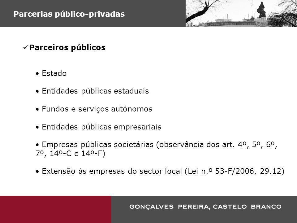 Parcerias público-privadas Parceiros públicos Estado Entidades públicas estaduais Fundos e serviços autónomos Entidades públicas empresariais Empresas