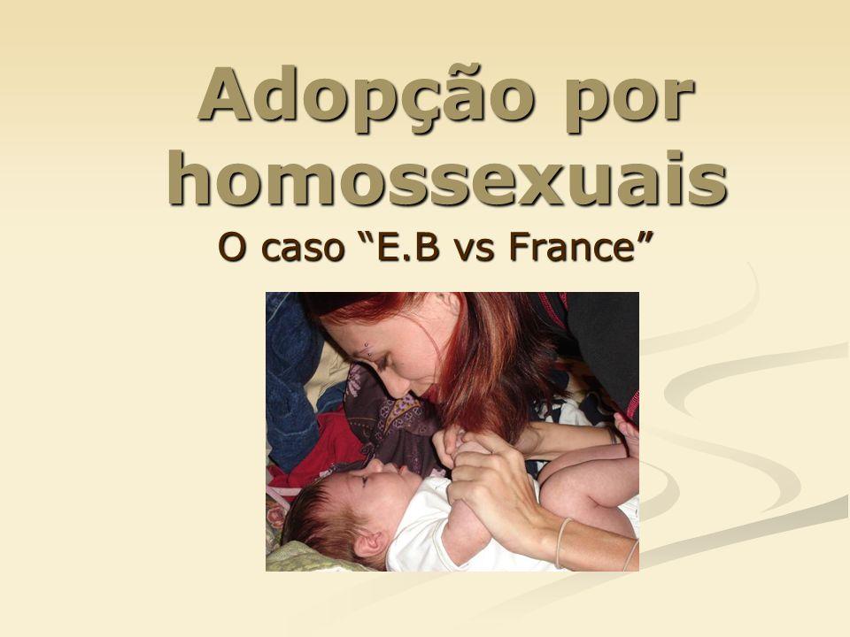 Adopção por homossexuais O caso E.B vs France
