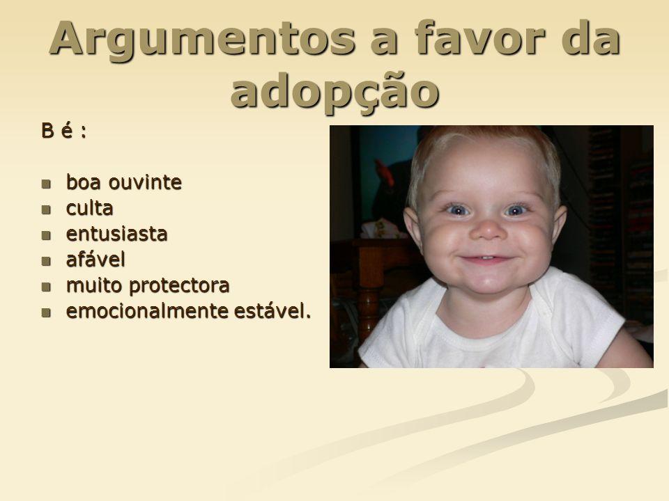 Argumentos contra a adopção Relação ambígua com R.