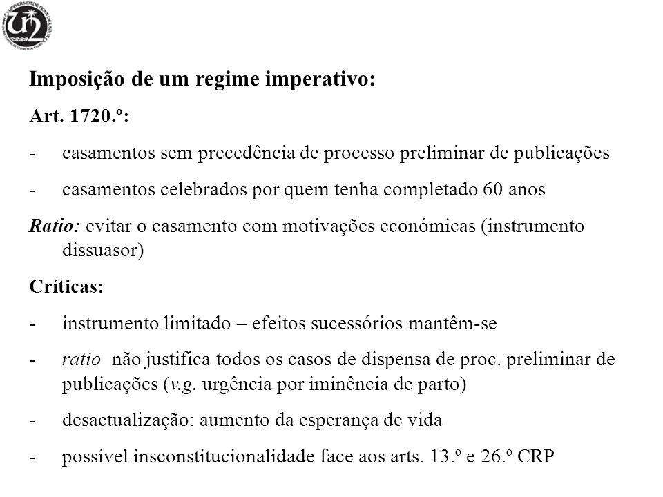 Imposição de um regime imperativo: Art.