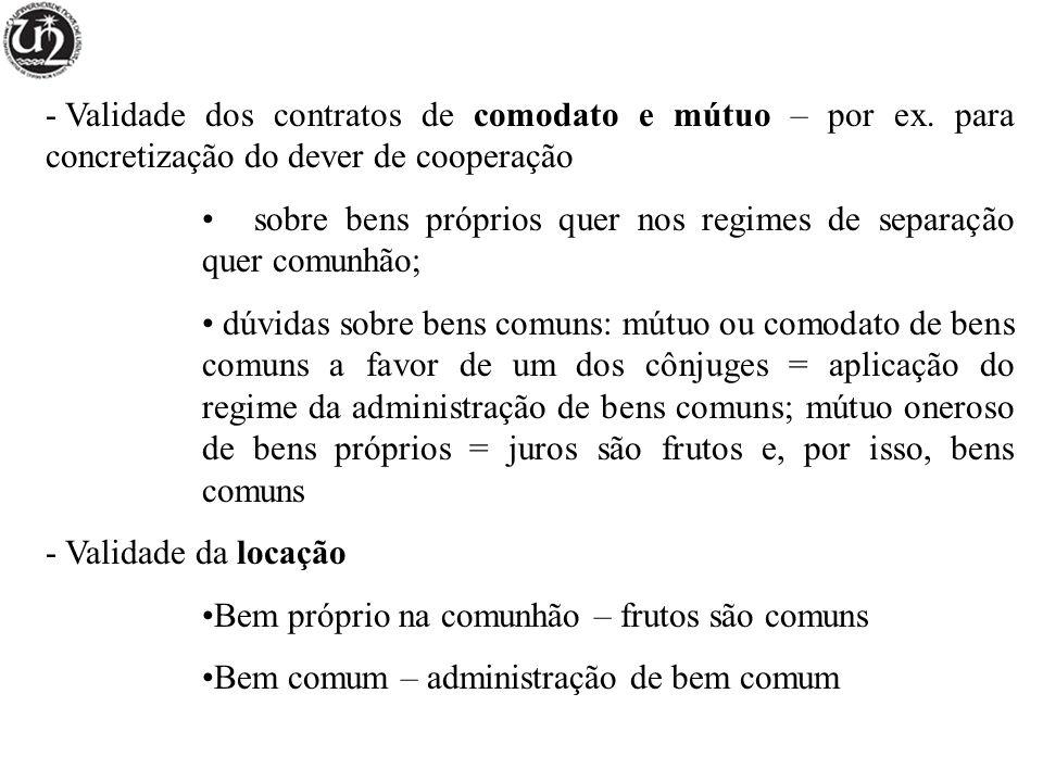 - Validade dos contratos de comodato e mútuo – por ex.