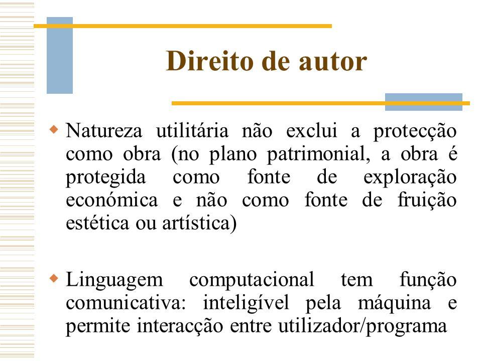 Direito de autor Natureza utilitária não exclui a protecção como obra (no plano patrimonial, a obra é protegida como fonte de exploração económica e n