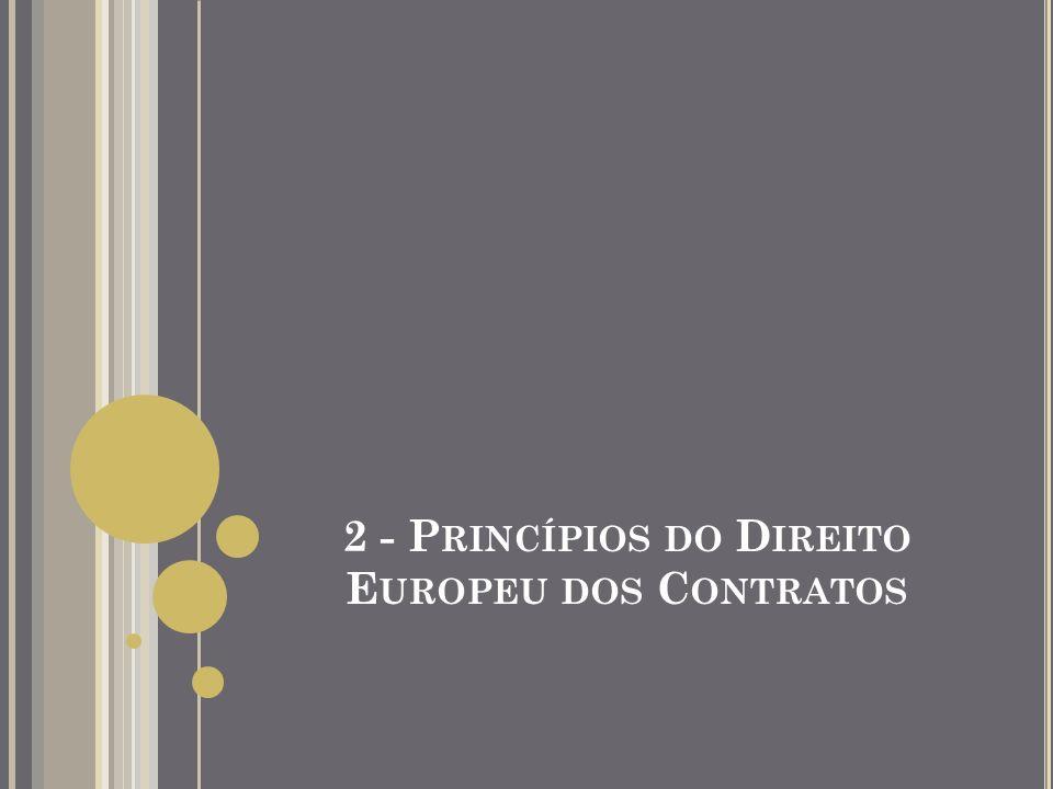 ORIGEM DOS PRINCÍPIOS E O PROJECTO DO CÓDIGO EUROPEU DOS CONTRATOS Comissão De Direito Europeu dos Contratos Iniciou o seu trabalho em 1982, por iniciativa do Professor Ole Lando (daí a designação Comissão Lando e Princípios Lando) - 1ª Comissão: 1982-1995 (Parte I) - 2ª Comissão: 1992-1999 (revisão da Parte I + Parte II) - 3ª Comissão: 1997-2003 (Parte III)