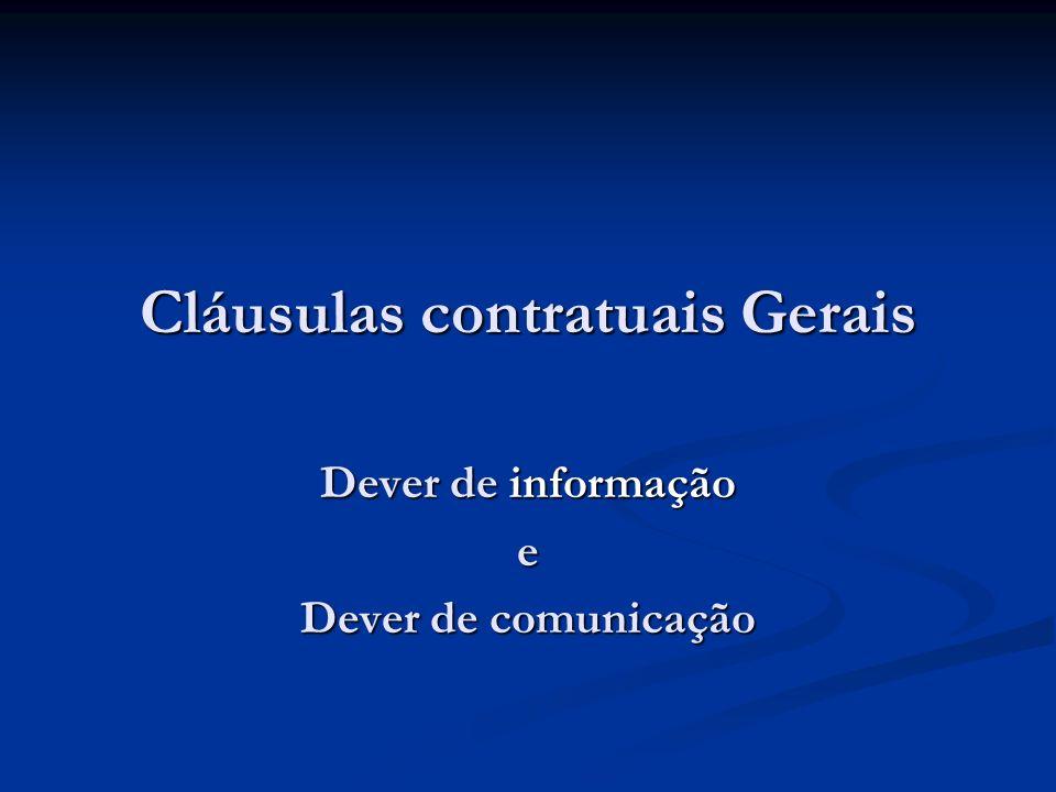 Cláusulas contratuais Gerais Dever de informação e Dever de comunicação