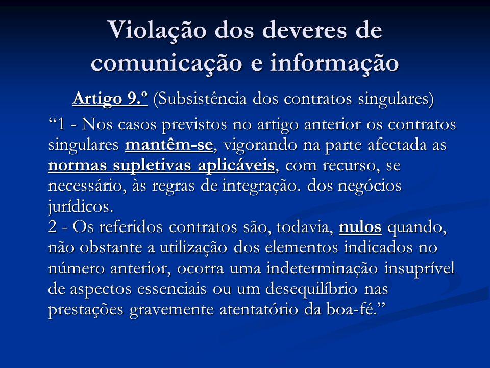 Violação dos deveres de comunicação e informação Artigo 9.º (Subsistência dos contratos singulares) Artigo 9.º (Subsistência dos contratos singulares)