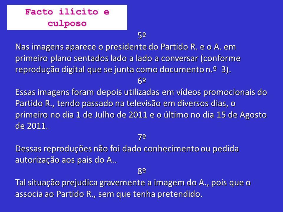 5º Nas imagens aparece o presidente do Partido R. e o A. em primeiro plano sentados lado a lado a conversar (conforme reprodução digital que se junta