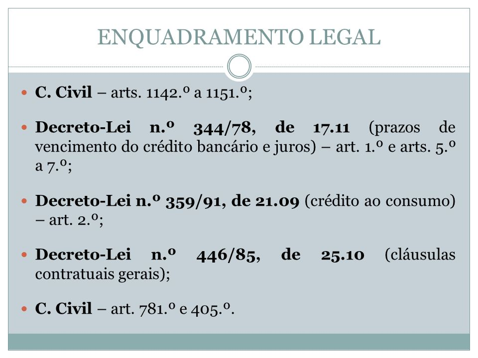 ENQUADRAMENTO LEGAL C. Civil – arts.