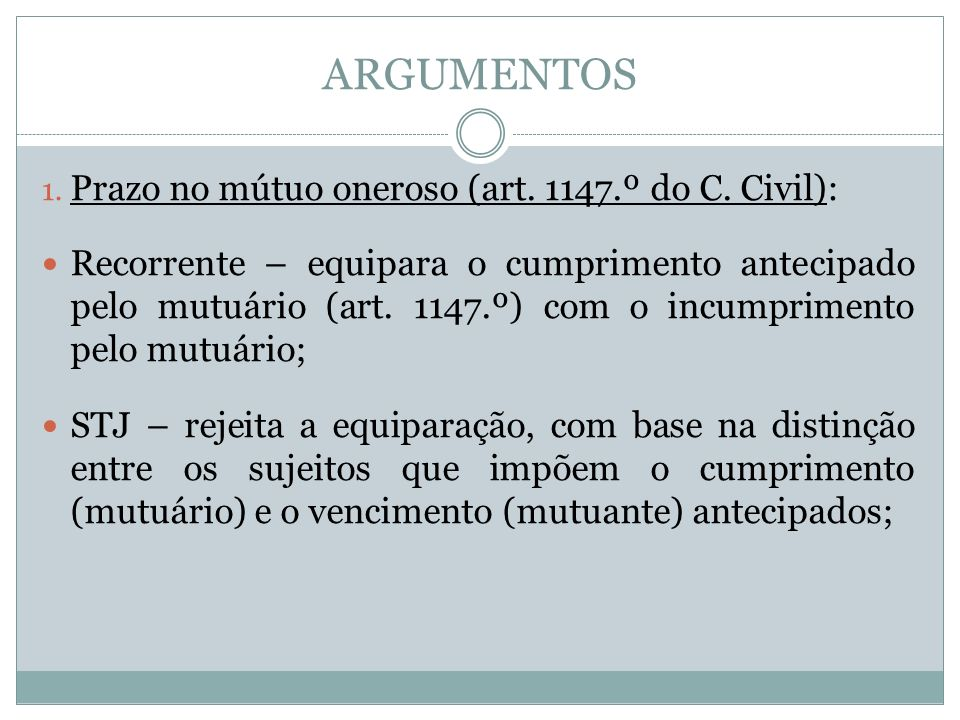 ARGUMENTOS 1. Prazo no mútuo oneroso (art. 1147.º do C.