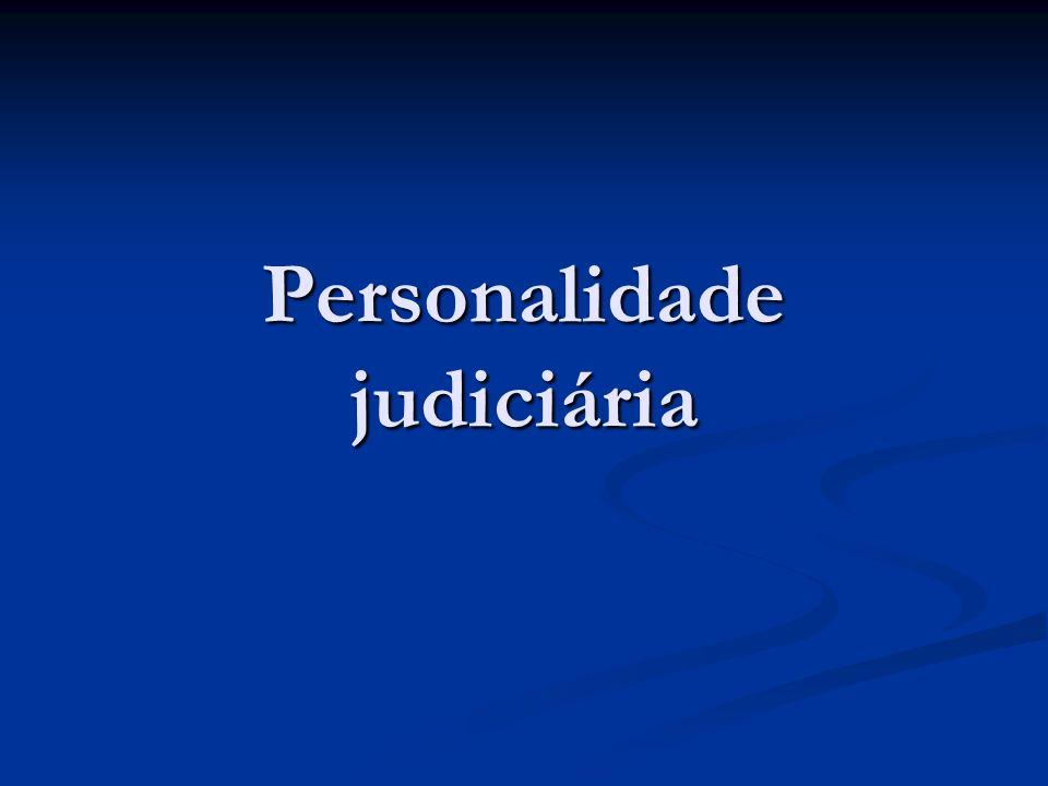 Elementos introdutórios Noção: Susceptibilidade de ser parte processual – artigo 5.º n.º1 Noção: Susceptibilidade de ser parte processual – artigo 5.º n.º1 Só pode ser parte processual quem tiver personalidade judiciária Só pode ser parte processual quem tiver personalidade judiciária Personalidade judiciária corresponde à capacidade civil de gozo – trata-se da reafirmação de uma capacidade de gozo específica Personalidade judiciária corresponde à capacidade civil de gozo – trata-se da reafirmação de uma capacidade de gozo específica