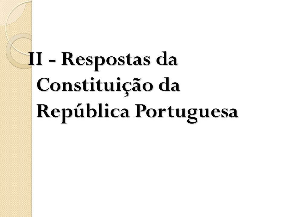 II - Respostas da Constituição da República Portuguesa