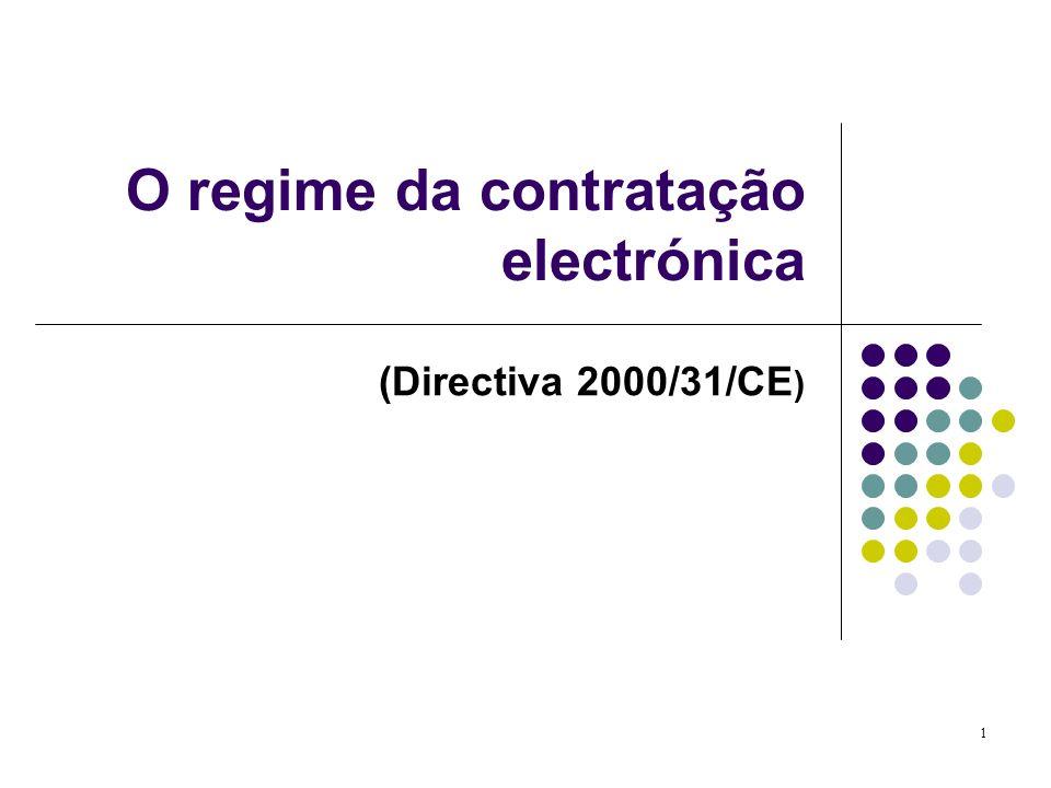 1 O regime da contratação electrónica (Directiva 2000/31/CE )