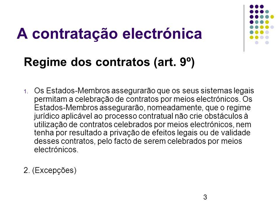 3 A contratação electrónica Regime dos contratos (art.