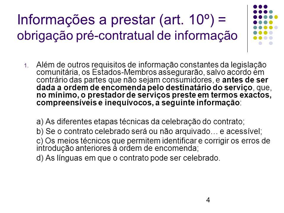 4 Informações a prestar (art. 10º) = obrigação pré-contratual de informação 1.