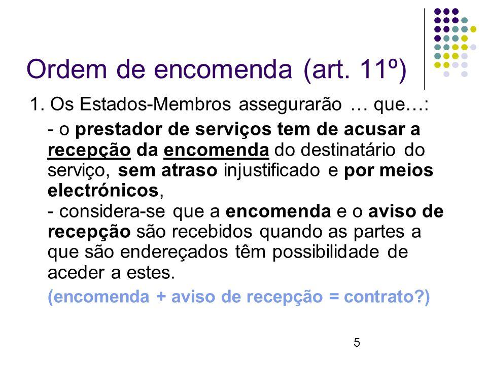 5 Ordem de encomenda (art. 11º) 1.
